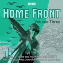 Home Front: The Complete BBC Radio Collection Volume 3 - eAudiobook