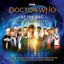 Doctor Who at the BBC Volume 9: Happy Anniversary : Doctor Who at the BBC - Book