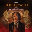 Doctor Who: The Scent of Blood : 8th Doctor Audio Original - Book