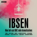Henrik Ibsen: Nine full-cast BBC radio dramatisations - Book