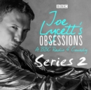 Joe Lycett's Obsessions: Series 2 : The BBC Radio 4 Comedy - eAudiobook