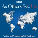 As Others See Us : The BBC Radio 4 series - Book