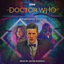 Doctor Who: Paradise Lost : 11th Doctor Audio Original - Book