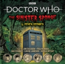 Doctor Who: The Sinister Sponge & Other Stories : Doctor Who Audio Annual - Book