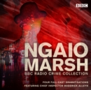 The Ngaio Marsh BBC Radio Collection : Four full-cast Dramatisations - eAudiobook