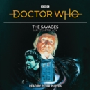 Doctor Who: The Savages : 1st Doctor Novelisation - eAudiobook