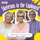 Skeletons in the Cupboard : A BBC Radio 4 Comedy Drama - eAudiobook