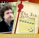 The 3rd Degree: Series 8 : The BBC Radio 4 Comedy Quiz Show - eAudiobook