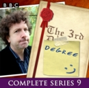 The 3rd Degree: Series 9 : The BBC Radio 4 Comedy Quiz Show - eAudiobook