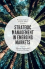 Strategic Management in Emerging Markets : Aligning Business and Corporate Strategy - Book