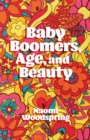 Baby Boomers, Age, and Beauty - Book