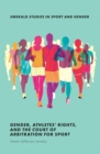 Gender, Athletes' Rights, and the Court of Arbitration for Sport - Book