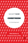 Corbynism : A Critical Approach - Book