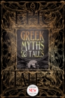 Greek Myths & Tales : Epic Tales - eBook