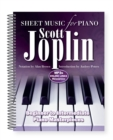 Scott Joplin: Sheet Music for Piano : From Beginner to Intermediate; Over 25 Masterpieces - Book