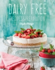 Dairy Free : Recipes & Preparation - Book