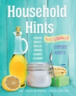 Household Hints, Naturally : Garden, Beauty, Health, Cooking, Laundry, Cleaning - Book