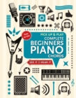 Complete Beginners Chords for Piano (Pick Up and Play) : Quick Start, Easy Diagrams - Book
