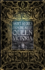 Short Stories from the Age of Queen Victoria - Book