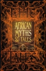 African Myths & Tales : Epic Tales - Book