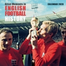 Great Moments in English Football History Wall Calendar 2020 (Art Calendar) - Book