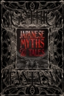 Japanese Myths & Tales : Epic Tales - Book