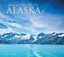 Best-Kept Secrets of Alaska - Book