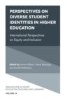 Perspectives on Diverse Student Identities in Higher Education : International Perspectives on Equity and Inclusion - Book