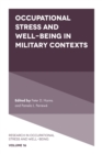 Occupational Stress and Well-Being in Military Contexts - Book