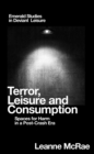 Terror, Leisure and Consumption : Spaces for Harm in a Post-Crash Era - Book