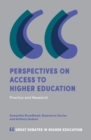 Perspectives on Access to Higher Education : Practice and Research - Book