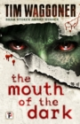The Mouth of the Dark - Book