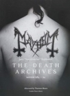 The Death Archives : Mayhem 1984-94 - Book