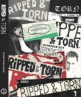 Ripped and Torn : 1976 - 79 The Loudest Punk Fanzine in the UK - Book