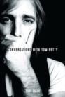 Conversations with Tom Petty: Expanded Edition - Book