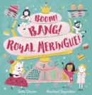 Boom! Bang! Royal Meringue! - eBook