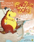 The Dinosaur that Pooped a Pirate - eBook