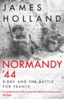 Normandy '44 : D-Day and the Battle for France - Book
