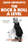 Rock & Roll A Level : The only quiz book you need this Christmas - Book