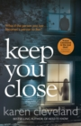 Keep You Close - Book