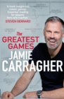 The Greatest Games : The ultimate book for football fans inspired by the #1 podcast - Book