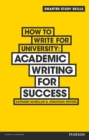 How to Write for University : Academic Writing for Success - eBook