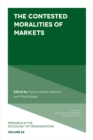 The Contested Moralities of Markets - Book