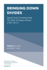Bringing Down Divides : Special Issue Commemorating the Work of Gregory Maney (1967 - 2017) - Book