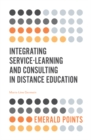 Integrating Service-Learning and Consulting in Distance Education - Book