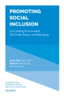 Promoting Social Inclusion : Co-Creating Environments That Foster Equity and Belonging - Book
