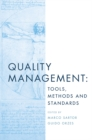 Quality Management : Tools, Methods and Standards - Book