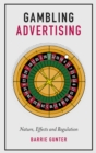 Gambling Advertising : Nature, Effects and Regulation - eBook