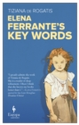 Elena Ferrante's Key Words - Book