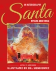 Santa My Life & Times : An Illustrated Autobiography - Book